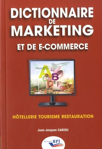 Dictionnaire de marketing et de e-commerce par Jean-Jacques CARIOU