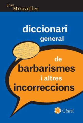 Diccionari general de barbarismes i altres incorreccions (Catalan Edition) por Miravitlles Serradell Joan
