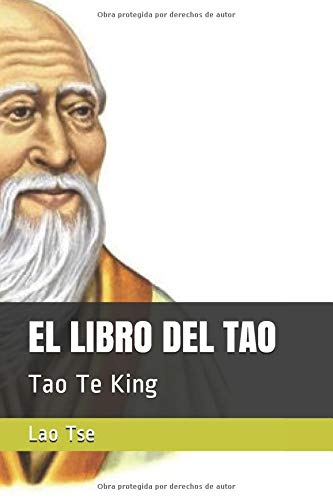 EL LIBRO DEL TAO: Tao Te King (El Efecto Nirvana)