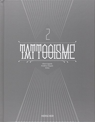 Tattooisme 2 par Frédéric Claquin