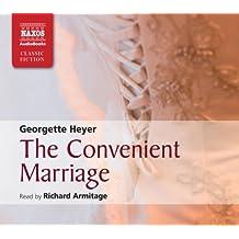 The Convenient Marriage (Naxos Classic Fiction)