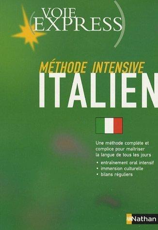Méthode intensive italien par Marina Ferdeghini, Paola Niggi, Pascal Varejka, Vincent Ghersin