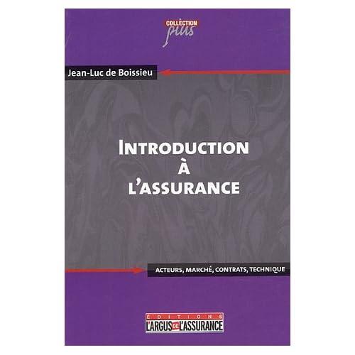 Introduction à l'assurance : Acteurs, marché, contrats, technique