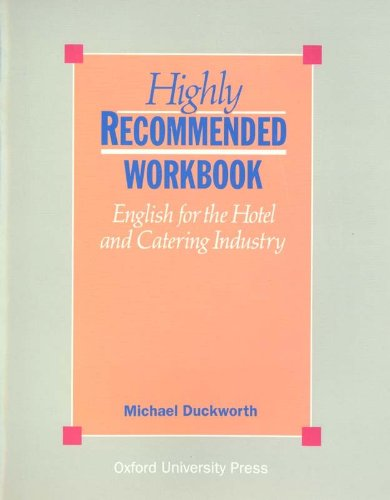 Highly Recommanded Workbook : English for the Hotel and Catering Industry par Michael Duckworth