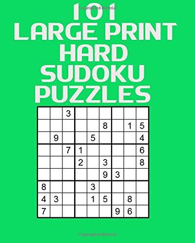 101 Large Print Hard Sudoku Puzzles por Beatrice Foster-Marshall