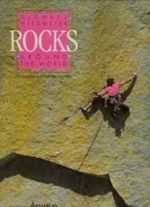 Rocks around the world / escalades autour du monde