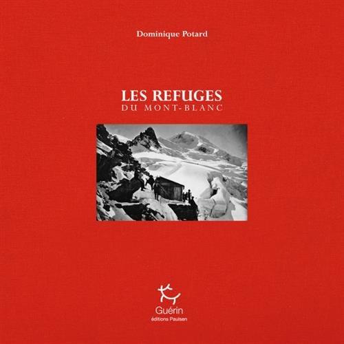 Les Refuges du Mont-Blanc