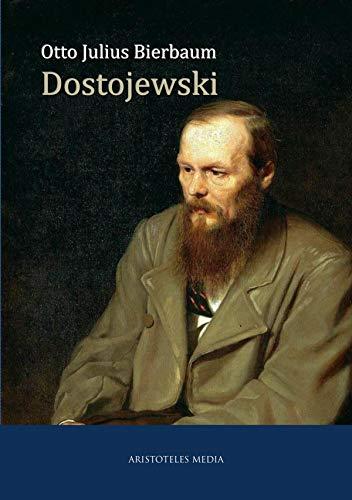 Dostojewski: Die Biografie