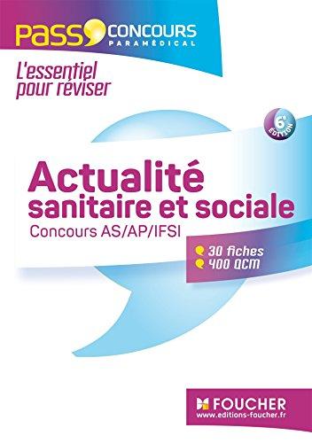 Concours AS - AP - IFSI 2016 - Actualité sanitaire et sociale - Fiches de révision & QCM