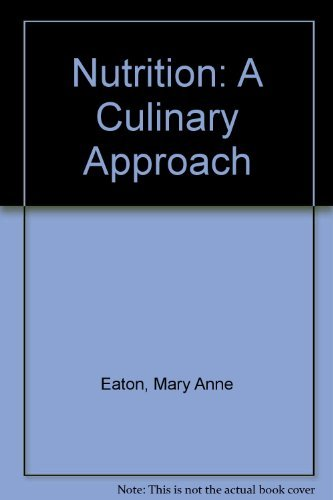 Nutrition: A Culinary Approach Workbook by EATON MARY ANNE (2010-03-26)