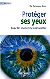 Proteger Ses Yeux
