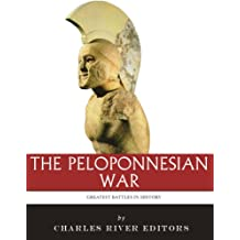 The Greatest Battles in History: The Peloponnesian War (English Edition)