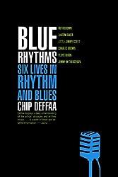 Blue Rhythms: Six Lives in Rhythm and Blues