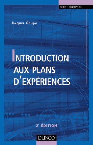 Introduction aux plans d'expériences par Jacques Goupy