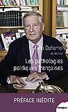 Les pathologies politiques françaises...