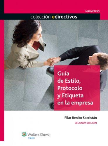 Guía de estilo, protocolo y etiqueta en la empresa (Edirectivos)