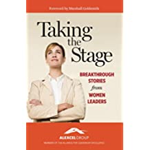 Taking the Stage, Breakthrough Stories from Women Leaders (English Edition)