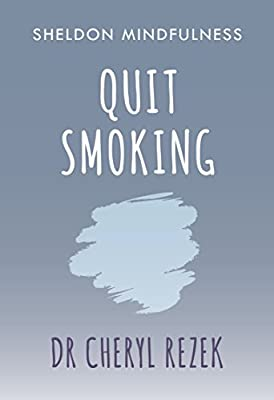 Quit Smoking: Sheldon Mindfulness by Sheldon Press