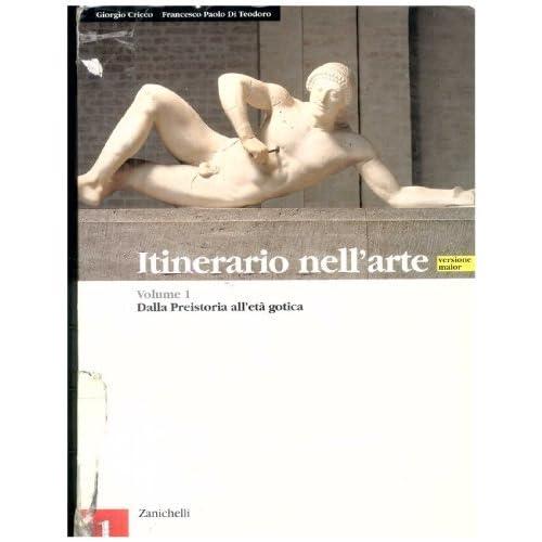 Itinerario Nell'arte. Versione Maior. Per Le Scuole Superiori: 1