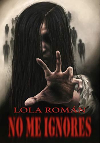 NO ME IGNORES novela de terror: Novela negra. Esto es un juego de ...