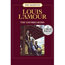 The Daybreakers - Larage Print (The Sacketts)