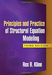 Principles and Practice of Structural Equation Modeling, Third Edition (Methodology in the Social Sciences) by Rex B. Kline (2010-08-04)
