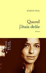 Quand j'étais drôle (Littérature Française) (French Edition)