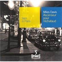 Ascenceur Pour L'echafaud by Miles Davis (2006-09-19)