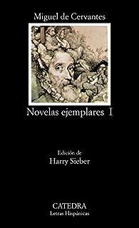 Novelas ejemplares, I par Miguel De Cervantes