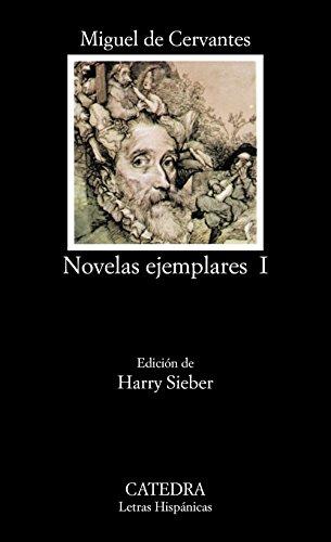 Novelas ejemplares, I: 1 (Letras Hispánicas)