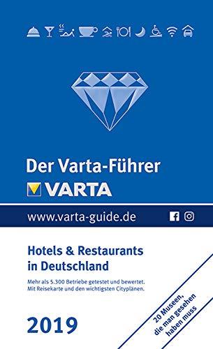 Der Varta-Führer 2019 Hotels und Restaurants in Deutschland (Varta Hotel-und Restaurantführer E-Book) (übernachtung Einem In Hotel)