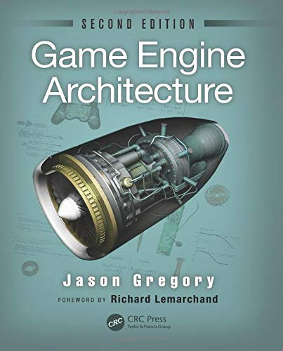 Game Engine Architecture, Second Edition (Programmierung Best Practices)
