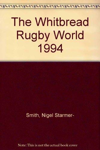 The Whitbread Rugby World 1994 por Nigel Starmer- Smith