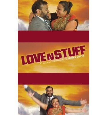 [(Love 'N Stuff)] [ By (author) Tanika Gupta ] [April, 2014]