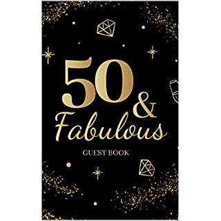 50 & Fabulous Guestbook: Fiftieth Birthday Celebration Message Log Keepsake Milestone Memory Logbook For Visitors Family Friends To Write In Comments Advice And Best Wishes 50th bday born 1969