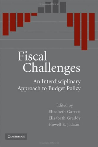 Fiscal Challenges: An Interdisciplinary Approach to Budget Policy (English Edition) por Elizabeth Garrett