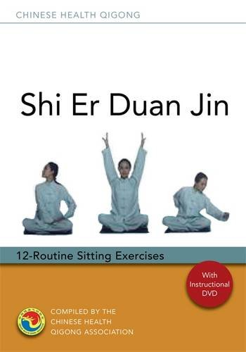 Shi Er Duan Jin: 12-Routine Sitting Excercises [With CD (Audio) and DVD] (Chinese Health Qigong) (Geistige Dvd)