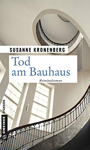 Tod am Bauhaus: Norma Tanns achter Fall (Privatdetektivin Norma Tann 8)