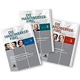 Die Handwerker-Fibel,  Band 1 - 3: Für die Vorbereitung auf die Meisterprüfung Teil III u. IV /Ausbildereignungsprüfung