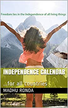 madhu ronda - Independence calendar: ...for all countries