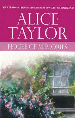 [House of Memories] (By: Alice Taylor) [published: June, 2007]