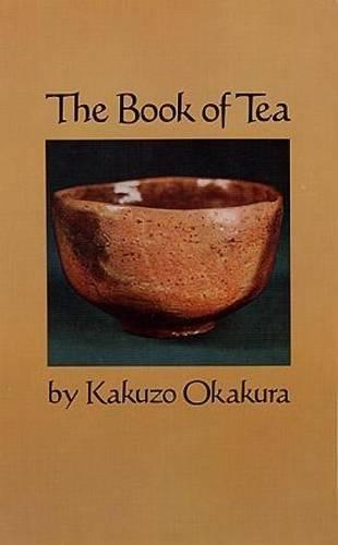 The Book of Tea por Kakuzo Okakura