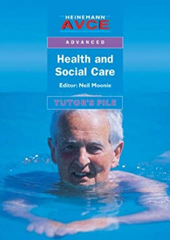 AVCE Health & Social Care Teacher's Resource Pack: Tutor's File (Heinemann AVCE. Advanced)
