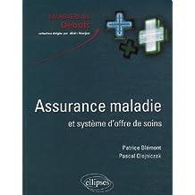 Assurance maladie et système d'offre de soins en France