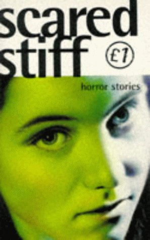 Scared Stiff: Horror Stories
