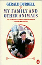 My Family and Other Animals by Gerald Durrell (1987-09-24)