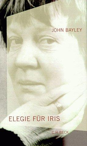 Buchseite und Rezensionen zu 'Elegie für Iris' von John Bayley