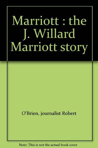 marriott-the-j-willard-marriott-story