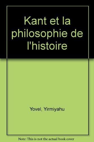 Kant et la philosophie de l'histoire par Yirmiyahu Yovel