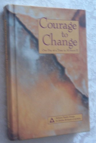 Courage to Change: One Day at a Time in Al-Anon II by Al-Anon Family Group (1992) Hardcover